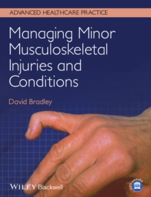 Managing Minor Musculoskeletal Injuries and Conditions, Paperback / softback Book