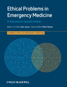 Ethical Problems in Emergency Medicine : A Discussion-Based Review, Paperback Book