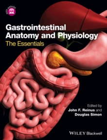 Gastrointestinal Anatomy and Physiology : The Essentials, Paperback / softback Book
