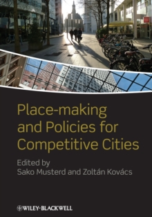 Place-Making and Policies for Competitive Cities, Hardback Book