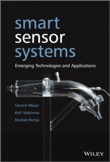Smart Sensor Systems : Emerging Technologies and Applications, Hardback Book