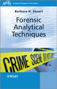 Forensic Analytical Techniques, Paperback / softback Book