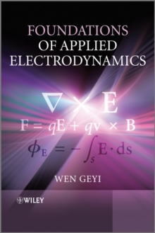 Foundations of Applied Electrodynamics, Hardback Book
