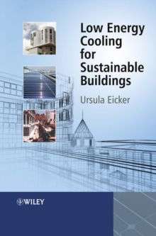 Low Energy Cooling for Sustainable Buildings, Hardback Book