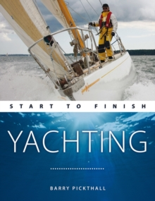 Yachting: Start to Finish, Paperback Book