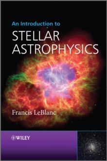 An Introduction to Stellar Astrophysics, Paperback Book