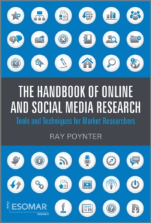 The Handbook of Online and Social Media Research : Tools and Techniques for Market Researchers, Hardback Book