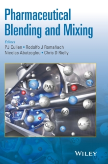 Pharmaceutical Blending and Mixing, Hardback Book