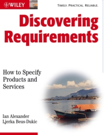 Discovering Requirements : How to Specify Products and Services, Paperback / softback Book
