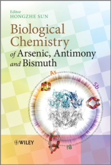 Biological Chemistry of Arsenic, Antimony and Bismuth, Hardback Book