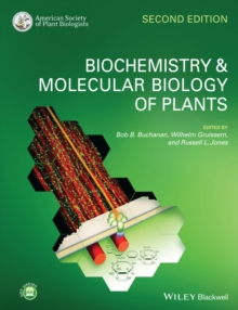 Biochemistry and Molecular Biology of Plants 2E, Paperback Book