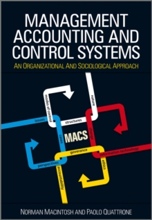 Management Accounting and Control Systems : An Organizational and Sociological Approach, Paperback / softback Book