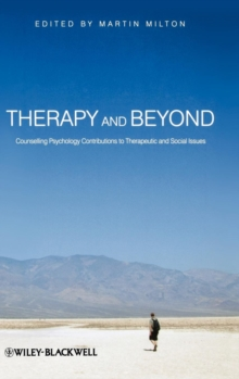 Therapy and Beyond : Counselling Psychology Contributions to Therapeutic and Social Issues, Hardback Book