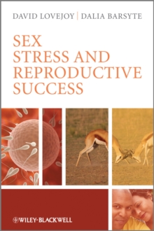 Sex, Stress and Reproductive Success, Paperback / softback Book