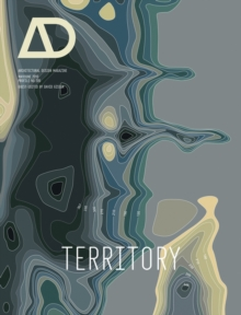 Territory : Architecture Beyond Environment, Paperback Book