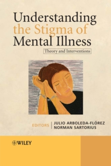 Understanding the Stigma of Mental Illness : Theory and Interventions, Hardback Book