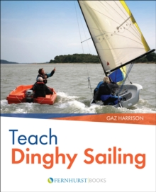 Teach Dinghy Sailing, Paperback Book
