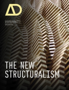 The New Structuralism : Design, Engineering and Architectural Technologies, Paperback / softback Book