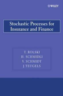 Stochastic Processes for Insurance and Finance, Paperback Book