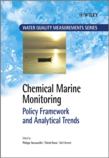 Chemical Marine Monitoring : Policy Framework and Analytical Trends, Hardback Book