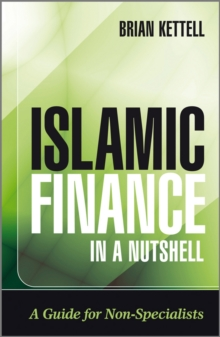 Islamic Finance in a Nutshell : A Guide for Non-Specialists, Paperback / softback Book