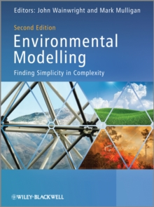 Environmental Modelling : Finding Simplicity in Complexity, Hardback Book