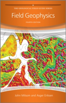 Field Geophysics 4E, Paperback Book