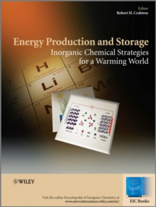 Energy Production and Storage : Inorganic Chemical Strategies for a Warming World, Hardback Book
