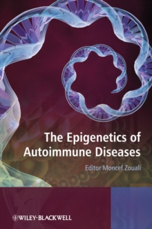 The Epigenetics of Autoimmune Diseases, Hardback Book