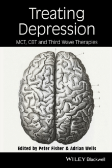 Treating Depression : MCT, CBT, and Third Wave Therapies, Hardback Book