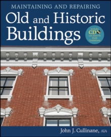 Maintaining and Repairing Old and Historic Buildings, Hardback Book