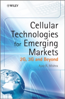 Cellular Technologies for Emerging Markets : 2G, 3G and Beyond, Hardback Book