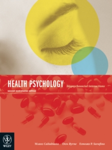 Health Psychology Biopsychosocial Interactions 2E, Paperback Book
