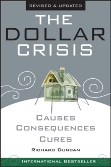 The Dollar Crisis : Causes, Consequences, Cures, Paperback Book