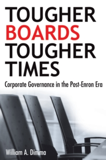 Tougher Boards for Tougher Times : Corporate Governance in the Post- Enron Era, Hardback Book