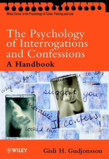 The Psychology of Interrogations and Confessions : A Handbook, Paperback Book