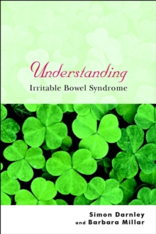 Understanding Irritable Bowel Syndrome, Paperback Book
