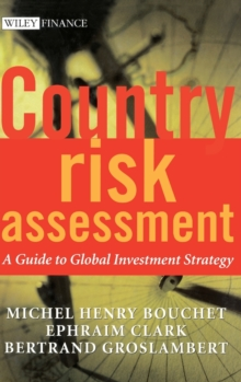 Country Risk Assessment : A Guide to Global Investment Strategy, Hardback Book