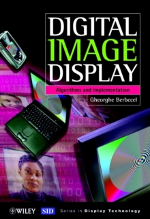 Digital Image Display : Algorithms and Implementation, Hardback Book