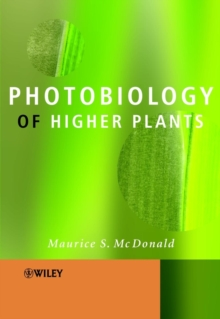 Photobiology of Higher Plants, Paperback / softback Book
