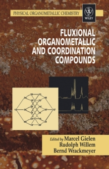 Fluxional Organometallic and Coordination Compounds, Hardback Book