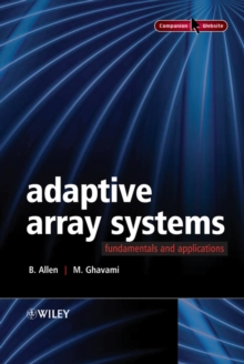 Adaptive Array Systems : Fundamentals and Applications, Hardback Book