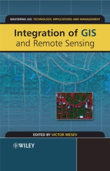 Integration of GIS and Remote Sensing, Paperback Book