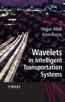 Wavelets in Intelligent Transportation Systems, Hardback Book