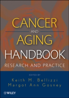 Cancer and Aging Handbook : Research and Practice, Hardback Book