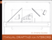 Manual Drafting for Interiors, Paperback / softback Book