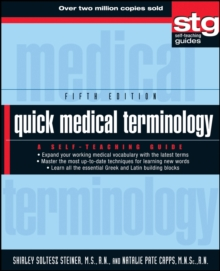 Quick Medical Terminology : A Self-Teaching Guide, Paperback Book