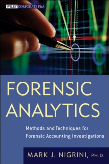 Forensic Analytics : Methods and Techniques for Forensic Accounting Investigations, Hardback Book