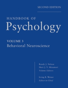 Handbook of Psychology : Behavioral Neuroscience, Hardback Book