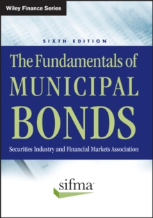 The Fundamentals of Municipal Bonds, Hardback Book